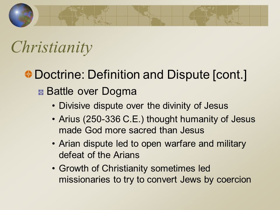 Christianity Doctrine: Definition and Dispute [cont.]